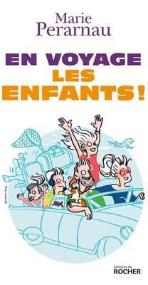 En Voyage Les Enfants !