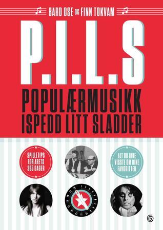 P.I.L.S.: populærmusikk ispedd litt sladder