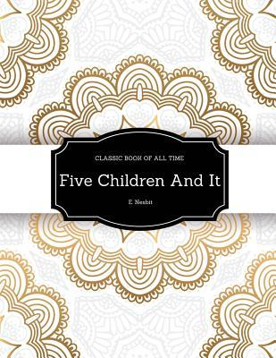 Five Children and It: Freedomread Classic Book