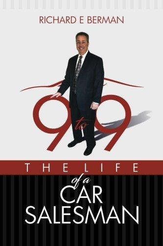 9 to 9 The Life of a Car Salesman