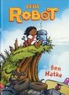 Petit Robot by Ben Hatke