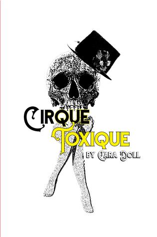 Cirque Toxique