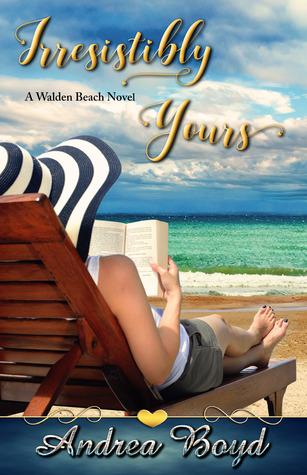 Irresistibly Yours (Walden Beach #1)