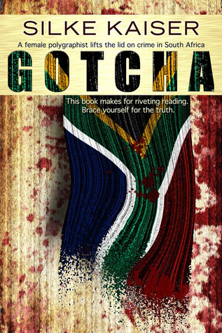 Gotcha: A polygraphist lifts the lid on crime in South Africa