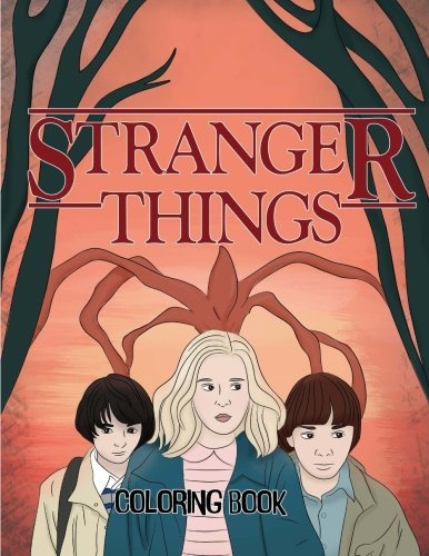 Stranger Things Coloring Book: Color all your favorite Characters