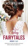 Cowboy Fairytales Books 1 & 2 (Cowboy Fairytales #1-2)