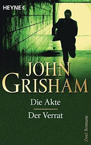 Die Akte/Der Verrat: Zwei Romane