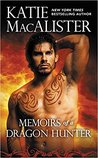 Memoirs of a Dragon Hunter (Dragon Hunter #1)