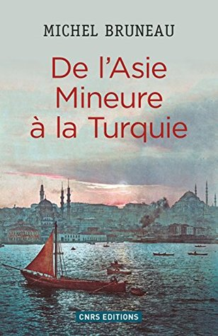 de-l-asie-mineure--la-turquie-histoire