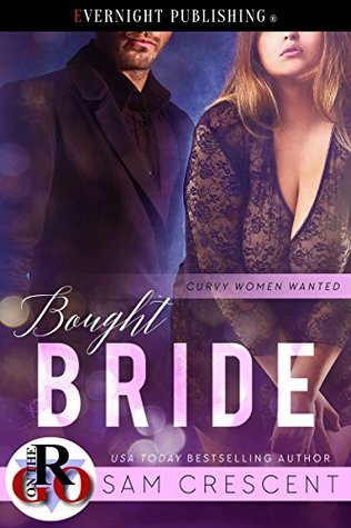 Bought Bride (Curvy Women Wanted #9)