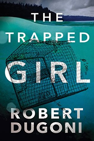 The Trapped Girl (Tracy Crosswhite #4)
