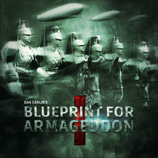 Blueprint for armageddon hardcore history 50 55 by dan carlin 37558866 malvernweather Images
