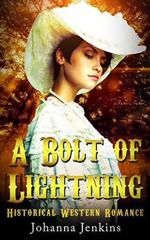 A Bolt of Lightning: Historical Western Romance