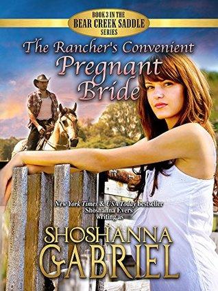 The Rancher's Convenient Pregnant Bride by Shoshanna Gabriel