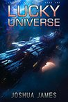 Lucky Universe (Lucky's Marines, #1)