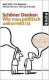 Schöner Denken: Wie Man Politisch Unkorrekt Ist