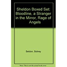 Sheldon Boxed Set: Bloodline, a Stranger in the Mirror, Rage of    Angels