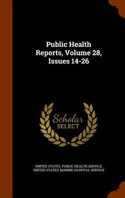 Public Health Reports, Volume 28, Issues 14-26