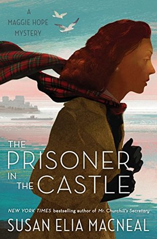 The Prisoner in the Castle (Maggie Hope Mystery #8)