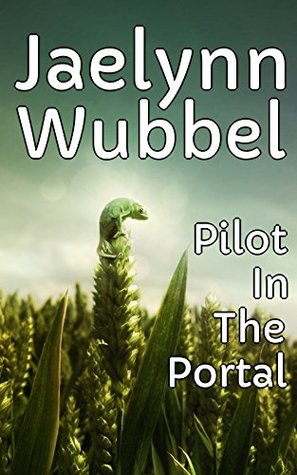 Pilot In The Portal - Heirs And Rebels