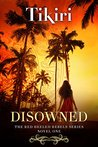 Disowned (Red Heeled Rebels #1)