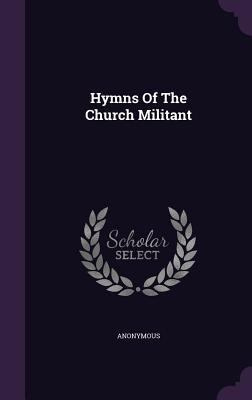 Hymns of the Church Militant