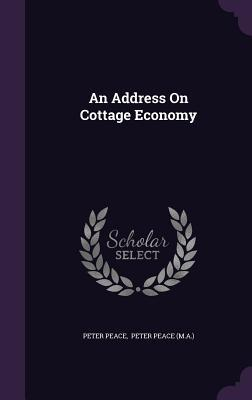 An Address on Cottage Economy