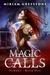 Magic Calls (Echoes Book #1)