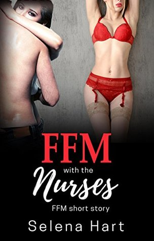 FFM with the Nurses: First Time FFM Short Story