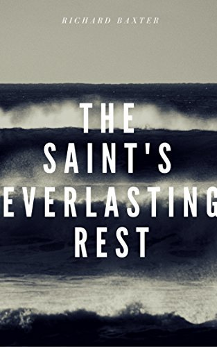 Saints' Everlasting Rest
