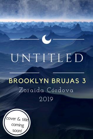 Untitled (Brooklyn Brujas, #3)