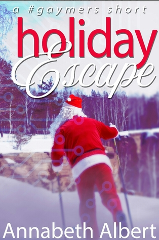 Holiday Escape (#gaymers #2.5)