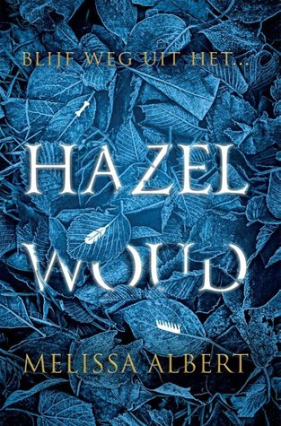 Hazelwoud by Melissa Albert