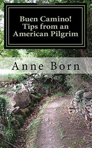 Buen Camino!: Tips from an American Pilgrim