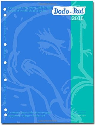 Dodo Pad A4/USA Letter/Filofax-Compatible 2018 Diary Refill, Week to View Diary (Fits 2/3/4 Ring Binders): A Diary-Doodle-Message-Engagement-Organiser with Room for Up to 5 People's Activities