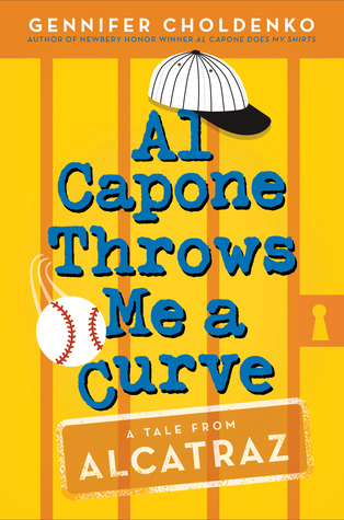 Al Capone Throws Me a Curve (Al Capone at Alcatraz, #4)