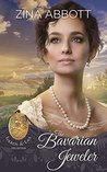 The Bavarian Jeweler (Lockets and Lace, #0.5)