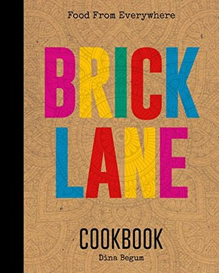 The Brick Lane Cookbook