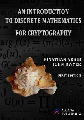 An Introduction to Discrete Mathematics for Cryptography