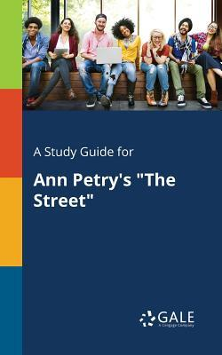 A Study Guide for Ann Petry's the Street