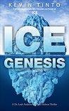 Ice Genesis (Dr. Leah Andrews and Jack Hobson Thrillers #2)