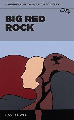 Big Red Rock (A Pufferfish Tasmanian Mystery Book 9)