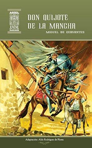 Don Quijote de la Mancha (Ariel Juvenil Ilustrada nº 17)