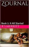 It All Started (Zournal, #1)