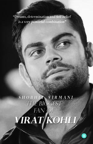 The Biggest Fan of Virat Kohli Download PDF Now