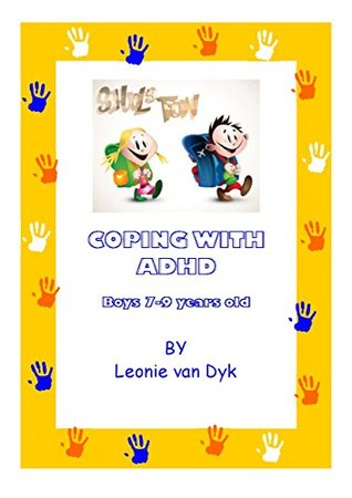 Coping with ADHD age 7-9 BOYS (Coping with ... Book 2)
