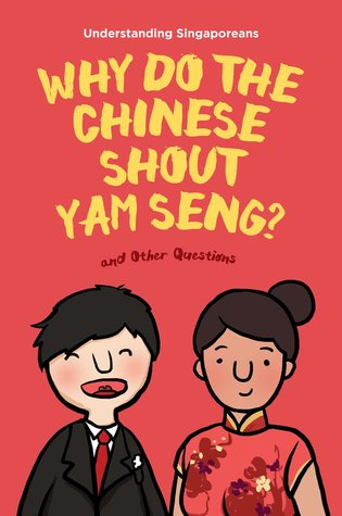 understanding-singaporeans-why-do-the-chinese-shout-yam-seng