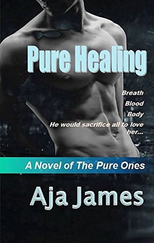 Pure Healing (Pure/ Dark Ones #1)