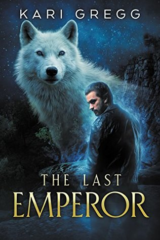 Book Review: The Last Emperor by Kari Gregg