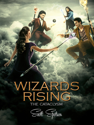 Wizards Rising: The Cataclysm
